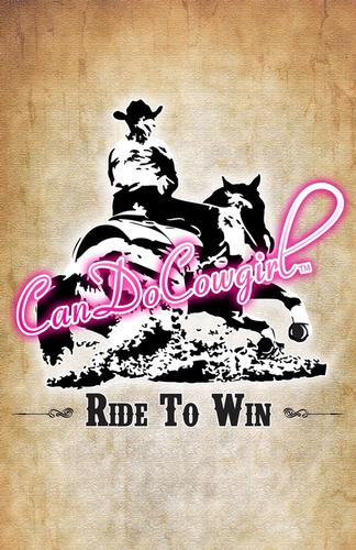 CanDoCowgirl Poster - Ride To Win